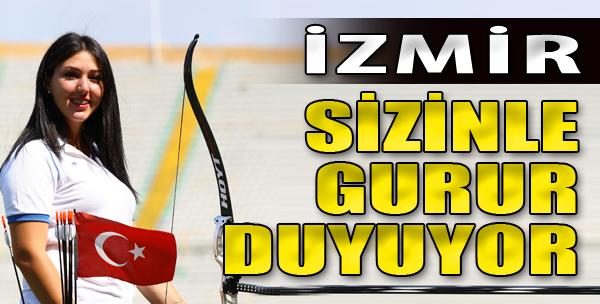 İzmir Sizinle Gurur Duyuyor