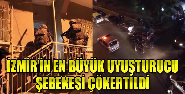 İzmir'in En Büyük Uyuşturucu Şebekesi Çökertildi