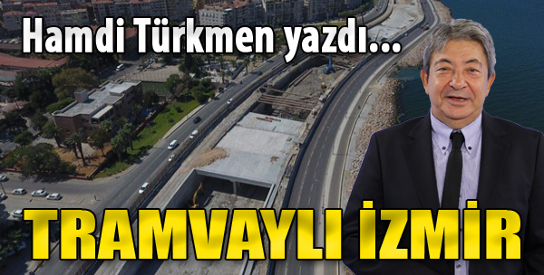 Tramvaylı İzmir