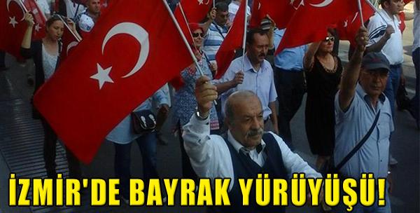 İzmir Bayrak İçin Yürüdü!