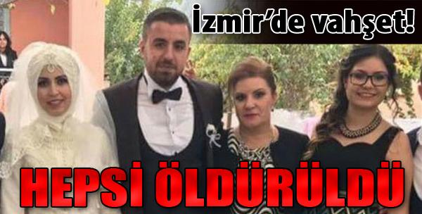 İzmir'de Vahşet! Hepsi Öldürüldü...