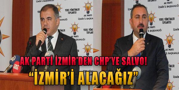 'İzmir'i Alacağız'