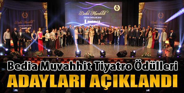 'Bedia Muvahhit Tiyatro Ödülleri' Adayları Açıklandı