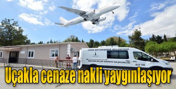 Uçakla Cenaze Nakli Sistemi Yaygınlaşıyor
