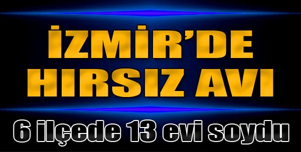 İzmir'de Hırsız Avı