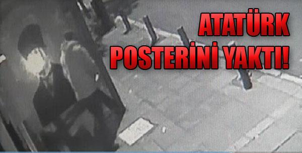 Atatürk Posterini Yaktı