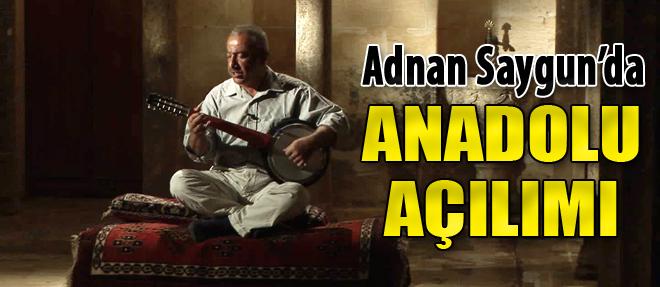 Adnan Saygun'da 'Anadolu Açılımı'