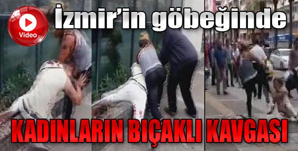 İzmir'de İki Kadın Arasında Bıçaklı Kavga