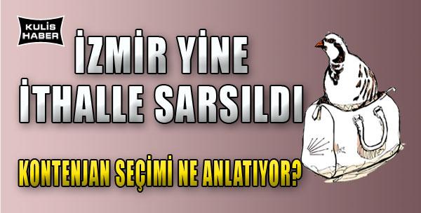 CHP'nin İzmir Tercihleri Ne Anlatıyor?