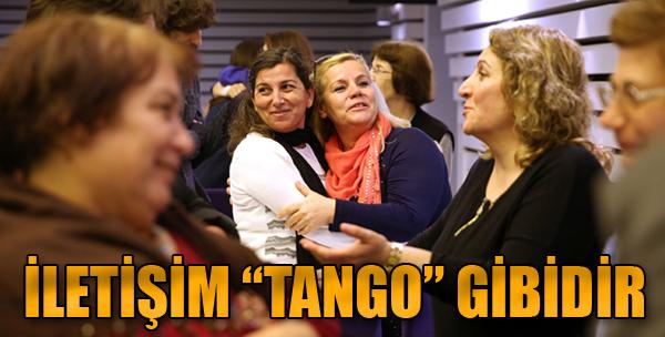 İletişim Tango Gibidir