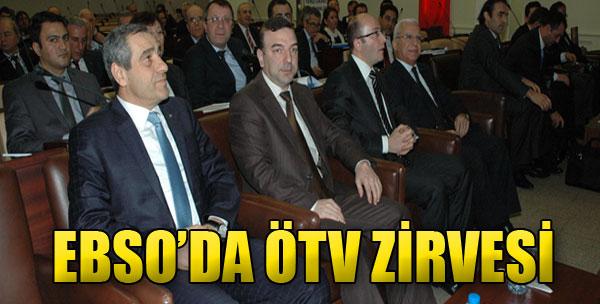 EBSO'da ÖTV Zirvesi
