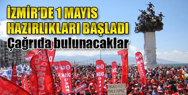 İzmir'de 1 Mayıs Hazırlıkları Başladı