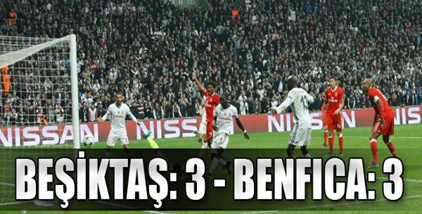 Beşiktaş: 3 - Benfica: 3