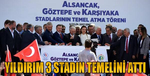 Başbakan Binali Yıldırım İzmir'de 3 Stadın Temelini Attı