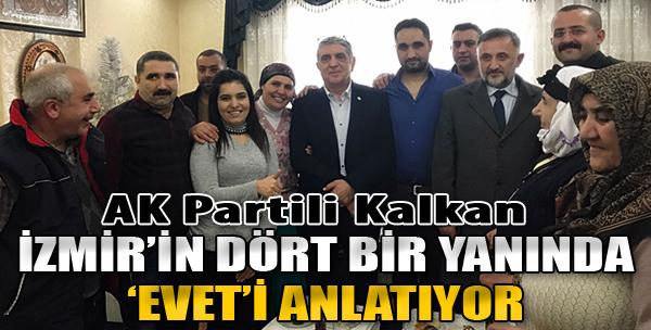 Kalkan, İzmir'in Dört Bir Yanında 'Evet'i Anlatıyor