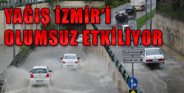 Yağış İzmir'de Etkili Oldu