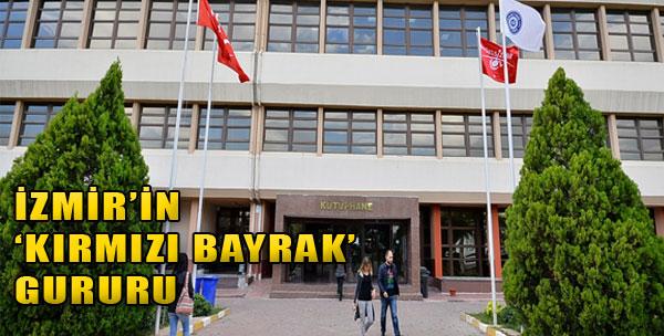 İzmir'in 'Kırmızı Bayrak' Gururu