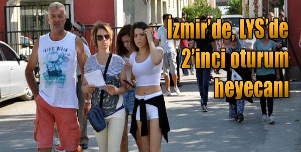 İzmir'de, LYS'de 2'nci Oturum Heyecanı