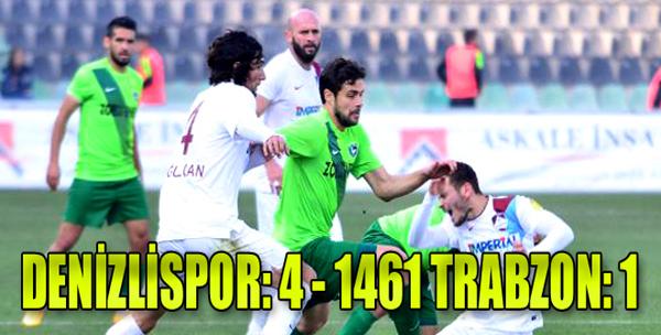 Denizlispor:4 -1461 Trabzon:1
