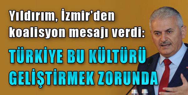 Yıldırım, İzmir'den Koalisyon Mesajı Verdi