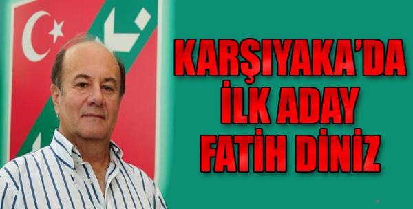 Karşıyaka'da Diniz Resmen Aday