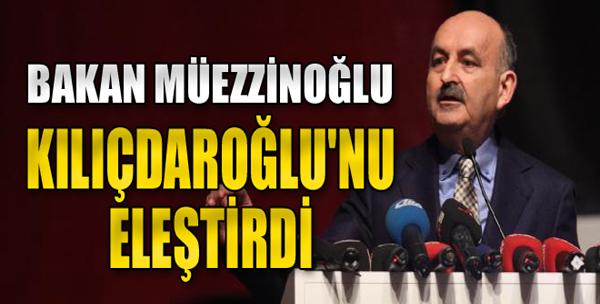 Bakan Müezzinoğlu, Kılıçdaroğlu'nu Eleştirdi