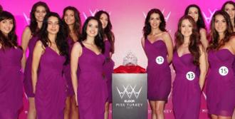 Miss Turkey Heyecanı Başladı
