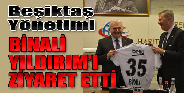 Beşiktaş Yönetiminden Binali Yıldırım'a Ziyaret