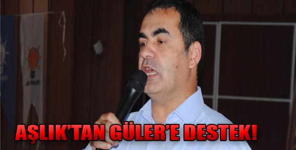 AK Partili Vekilden Güler'e Destek!