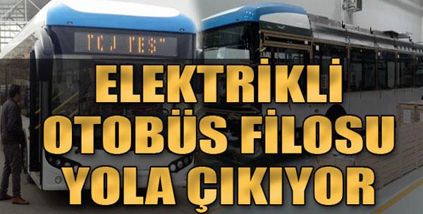 İzmir'in Elektrikli Otobüs Filosu Yola Çıkıyor