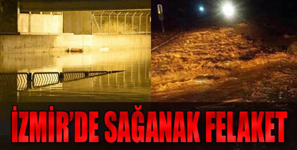 İzmir'de Sağanak Felaket