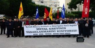 Adana'da Grev Yasağına Protesto