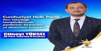 AK Partili İl Başkanından CHP'ye Fotoğraflı Kutlama Mesajı