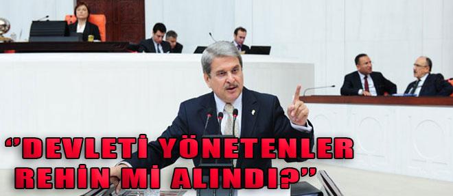 'Devletimizi Yönetenler Rehin mi Alındı?'