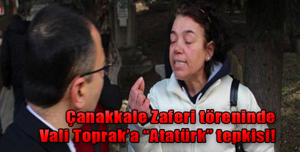 Vali Toprak'a 'Atatürk' Tepkisi