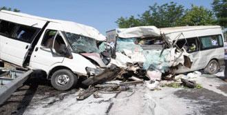 2 Kaza! 2 Ölü, 63 Yaralı