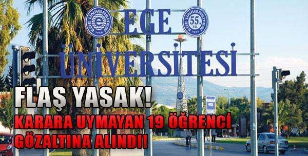 19 Öğrenci Gözaltına Alındı!