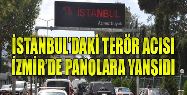 İzmir, İstanbul'daki Acıya Ortak Oldu