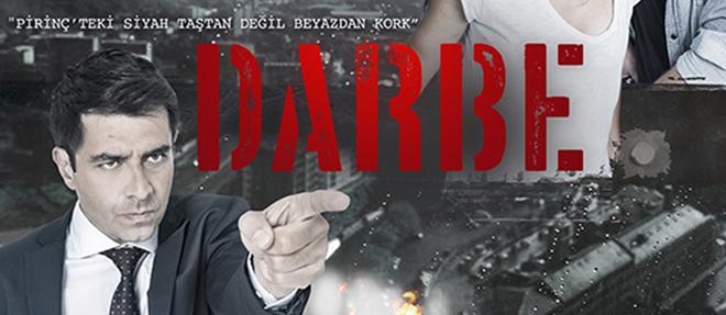 Darbe'nin Afişi Görücüye Çıktı