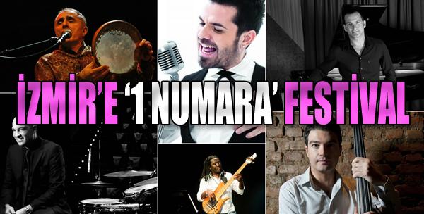İzmir'e '1 Numara' Festival Geliyor