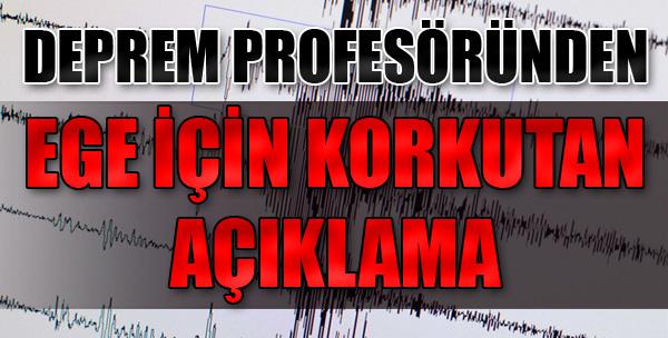 Deprem Profesöründen Korkutan Açıklama