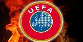 Türk Ekipleri UEFA Kıskacında