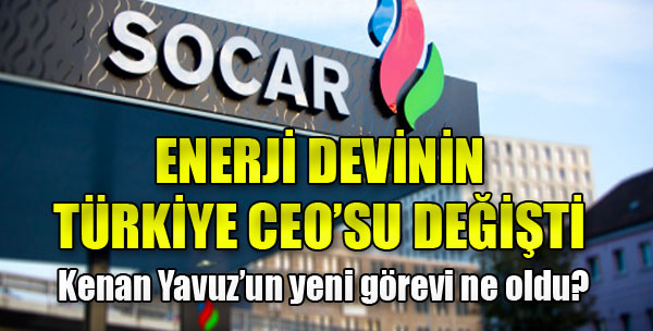 SOCAR'da Görev Değişimi