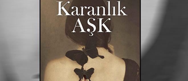 'Karanlık Aşk'