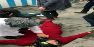 Kavgaya Şahit Olan Kadın Bayıldı