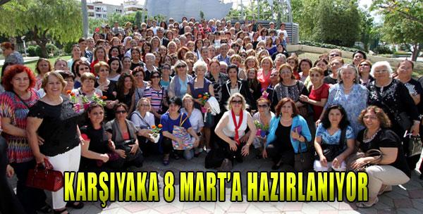 8 Mart Karşıyaka'da Bir Başka Kutlanacak