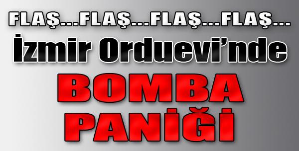 İzmir Orduevi'nde Bomba Paniği