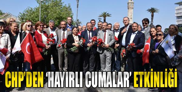 CHP'den 'Hayırlı Cumalar' Etkinliği