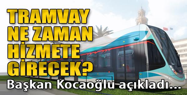 Kocaoğlu'ndan Tramvay Müjdesi