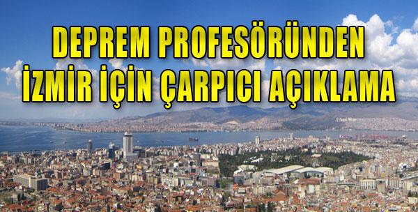 'İzmir'in Deprem Master Planı Değişmeli'